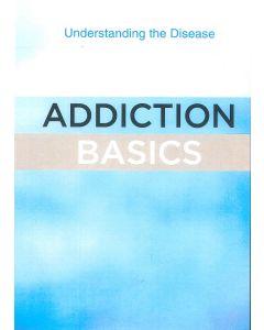 Basics Series, Addiction