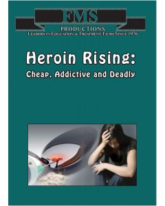 Heroin Rising: Cheap, Addictive and Deadly