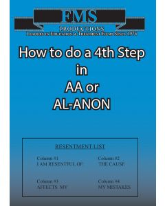 How To Do A 4th Step In AA or AL-ANON