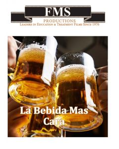 La Bebida Mas Cara (The Most Expensive Drink)
