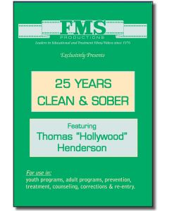"25 Years Clean & Sober Featuring Thomas ""Hollywood"" Henderson"