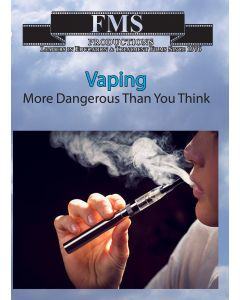 Vaping More Dangeous Than You Think