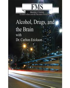 Alcohol, Drugs and the Brain