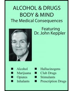 Alcohol, Drugs, Body & Mind The Medical Consequences