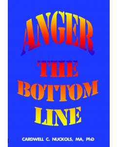 Anger, The Bottom Line