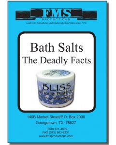 Bath Salts, The Deadly Facts