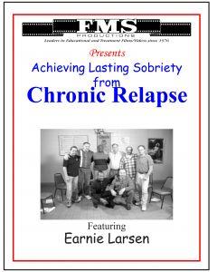 Chronic Relapse Part 3: Pebbles Around the Boulder