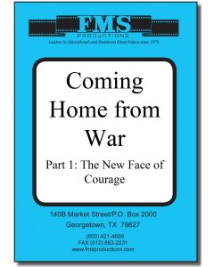 Coming Home From War Series  Part One: The New Face of Courage
