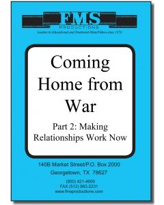 Coming Home From War Series  Part Two: Making Relationships Work Now