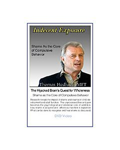 Indecent Exposure:  The Hijacked Brain's Quest for Wholeness Part 2