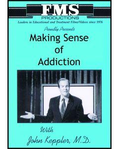 Making Sense of Addiction
