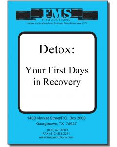 Detox: The First Days in Recovery