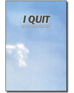 I Quit: How To Stop Smoking