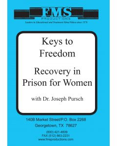 Keys to Freedom - Recovery in Prison for Women