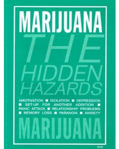 Marijuana: The Hidden Hazards