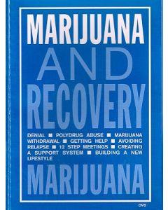 Marijuana and Recovery