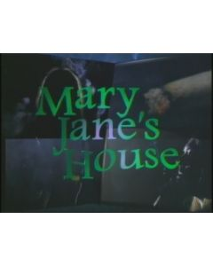 Mary Jane's House
