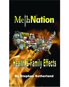 Meth Nation, Health & Family Effects