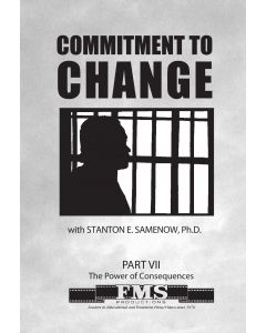 Commitment to Change Part 7: Facing Consequences