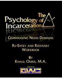 The Psychology of Incarceration:  Part 8