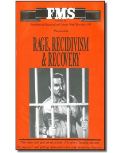 Rage, Recidivism & Recovery, Part 1