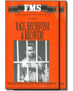 Rage, Recidivism & Recovery