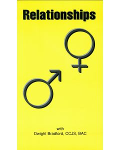 Relationships, with Dwight Bradford