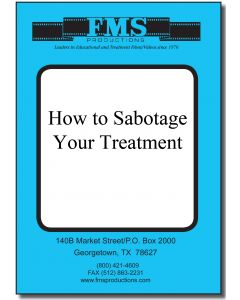 How to Sabotage Your Treatment