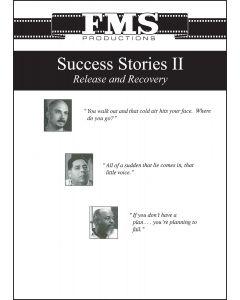 Success Stories II  Part III:  Work, Anger and Self-Esteem