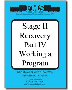 Stage II Recovery Series: Part 4 Working a Program