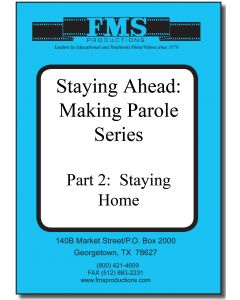 Stay Ahead: Making Parole, Part 2: Staying Home