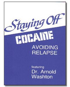 Staying Off Cocaine: Avoiding Relapse