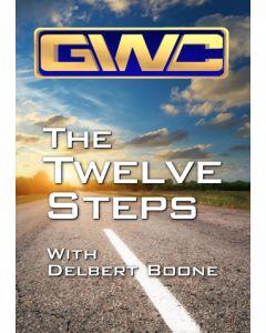 Twelve Steps with Delbert Boone Part 2