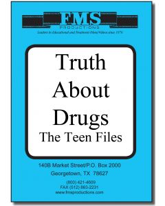 Teen Files: The Truth About Drugs