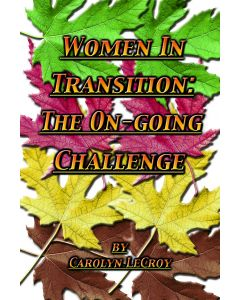 Women in Transition: The On-Going Challenge