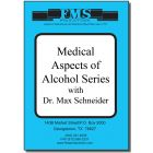 Medical Aspects of Alcohol Series
